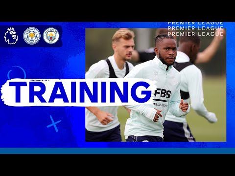 Foxes Train Ahead Of Man City Clash   Leicester City vs. Manchester City