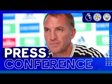'It's A Huge Challenge' - Brendan Rodgers   Leicester City vs. Manchester City