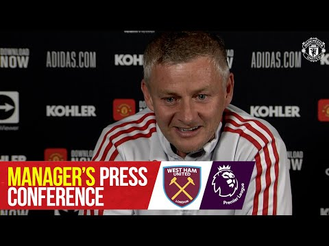 Manager's Press Conference   West Ham v Manchester United   Ole Gunnar Solskjaer   Premier League