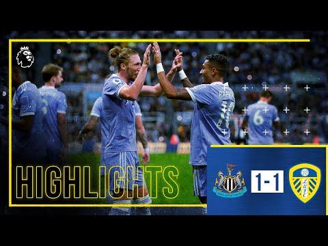 Highlights: Newcastle United 1-1 Leeds United   Raphinha beauty earns point   Premier League
