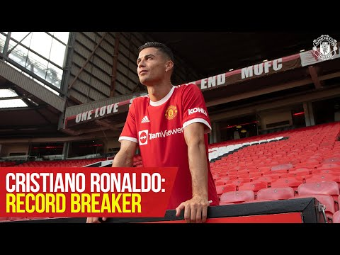Cristiano Ronaldo: Record Breaker | The numbers behind an incredible career | Manchester United