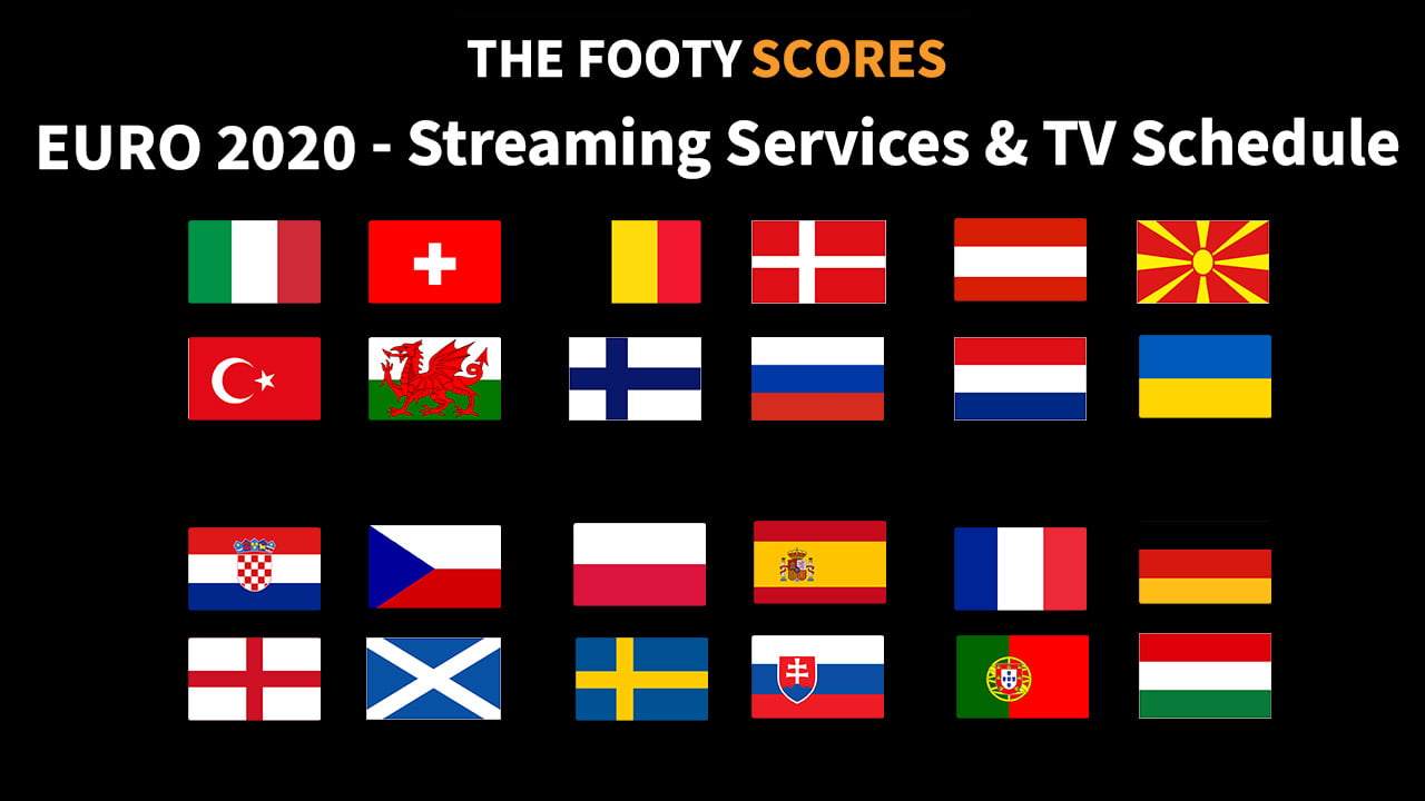 Euro 2020 Streaming Services and TV Schedule