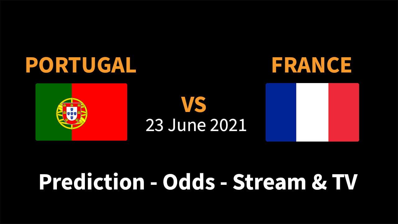 Portugal vs France Prediction Odds Stream Score