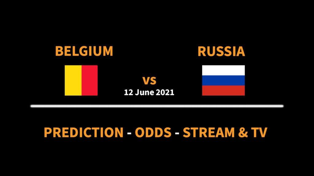 belgium vs russia prediction odds stream score