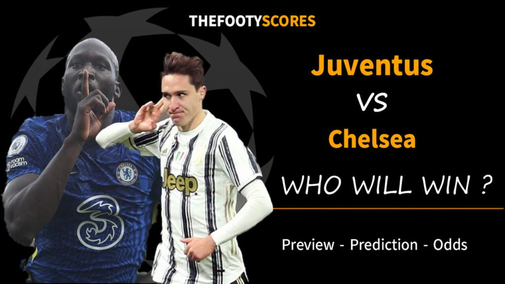 Juventus vs Chelsea Prediction 29 September 2021