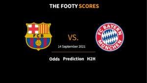 fc barcelona vs bayern prediction betting tips odds 14 september 2021