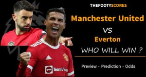 Manchester United Everton Prediction Odds Betting Tips Match Preview